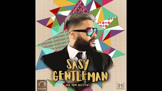 "Sasy - ""Gentleman"" OFFICIAL AUDIO"