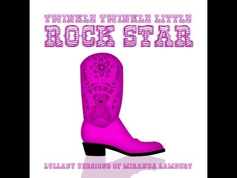 Vice - Lullaby Versions of Miranda Lambert by Twinkle Twinkle Little Rock Star