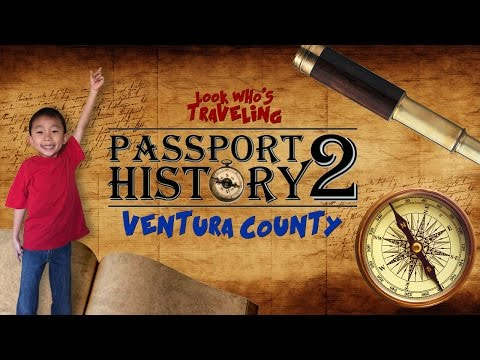 Chumash Indian Museum & Camarillo Ranch House (Passport 2 History): Look Who's Traveling