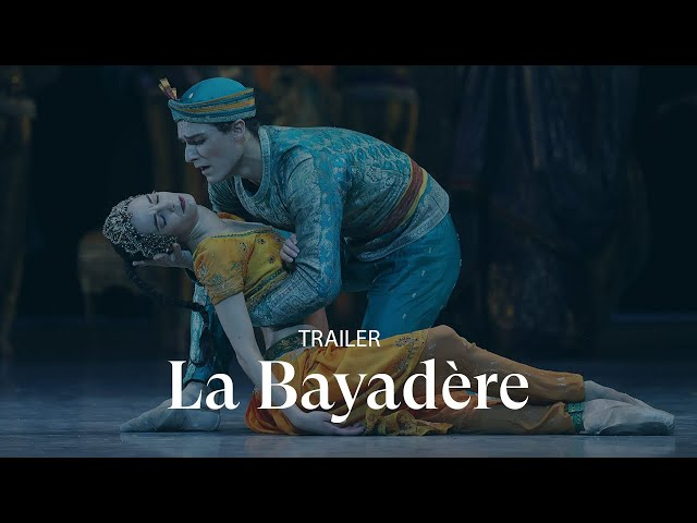 [TRAILER] LA BAYADÈRE by Rudolf Noureev
