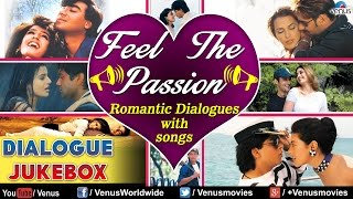 Feel The Passion : Romantic Dialogues With Songs ~ Audio Jukebox
