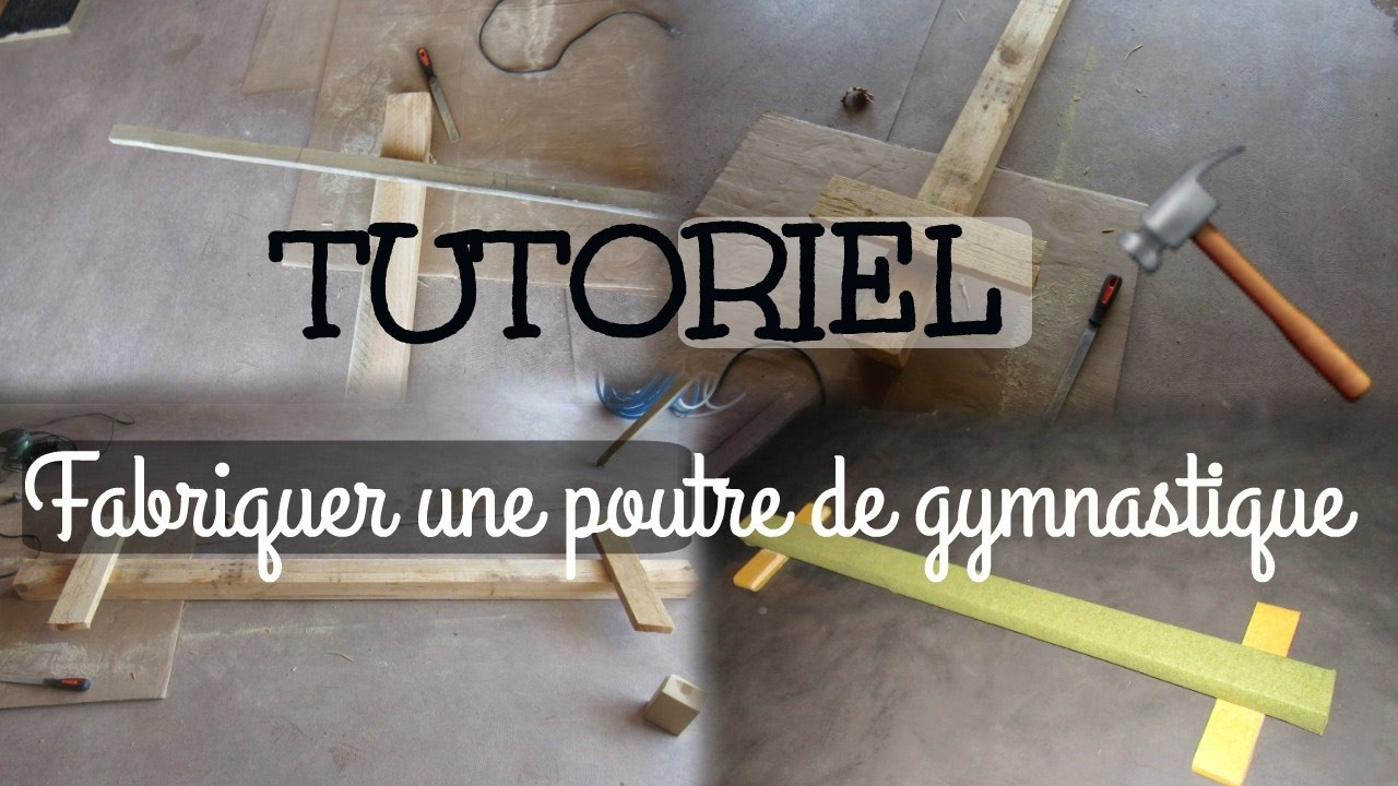tuto comment fabriquer une poutre de gymnastique pour chez soi youtube. Black Bedroom Furniture Sets. Home Design Ideas