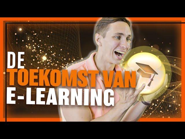De toekomst van E-learning