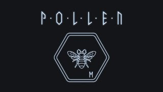 P.O.L.L.E.N Release Trailer