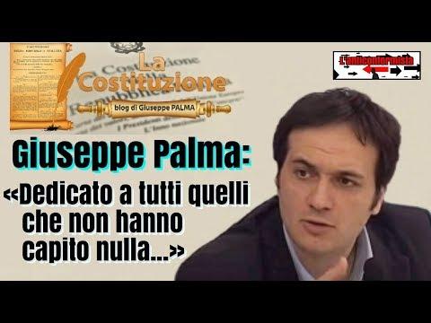 🔴 Giuseppe Palma: «Video dedicato a tutti quelli che non hanno capito nulla...»