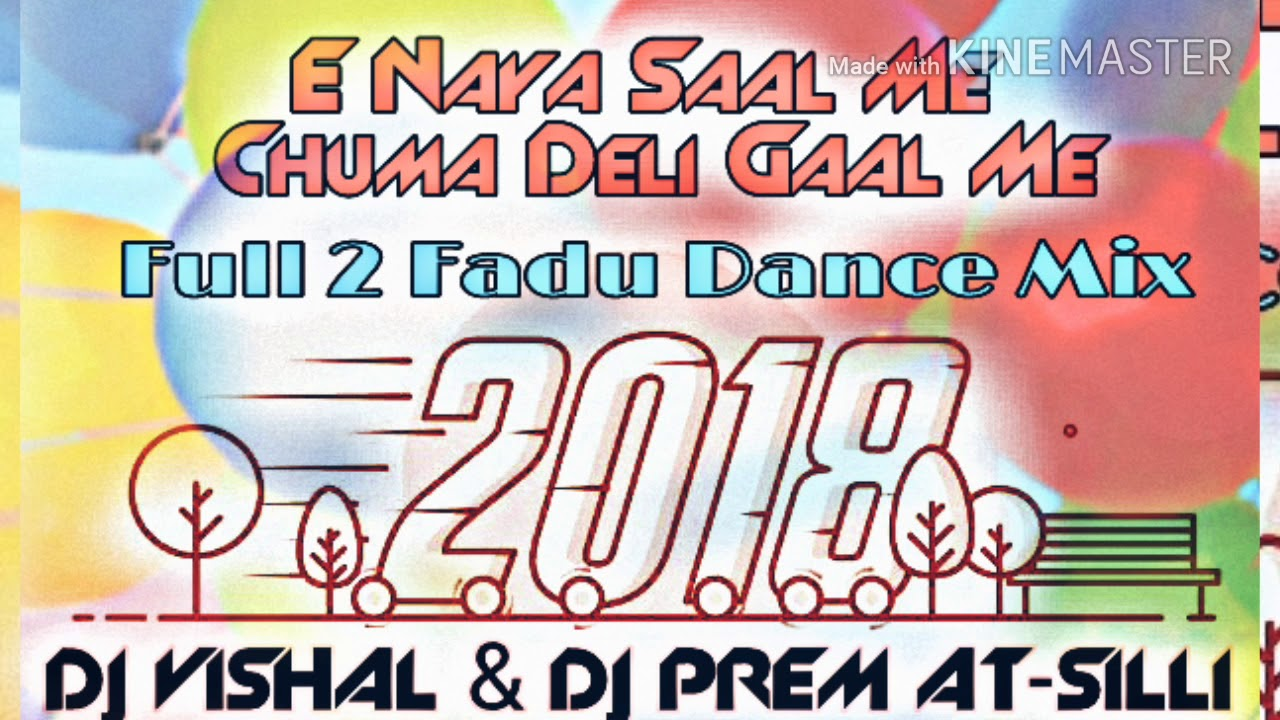 E Naya saal me chuma deli Gaal me + Dj Vishal & Dj Prem by All Hits Dj Songs