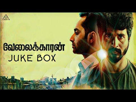 Velaikkaran#juke Box- Songs@