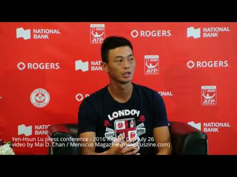 Yen-Hsun Lu (盧彥勳) press conference - 2016 Rogers Cup July 26 - Meniscus Magazine