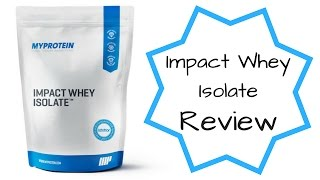 My Protein Impact Whey Isolate Review | It Comes In Strawberry!