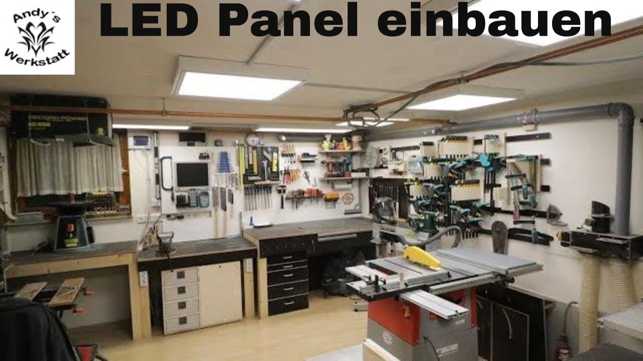 werkstatt update led panel in die werkstatt einbauen es werde licht diy youtube. Black Bedroom Furniture Sets. Home Design Ideas