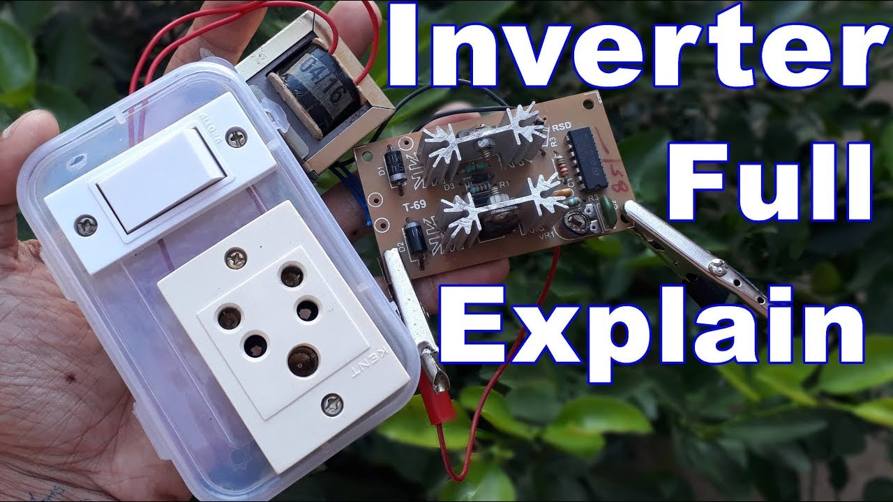 Full Explain Inverter Easy Home Made You Can Make Also How To Build A Homemade Power 100 Watt Circuit