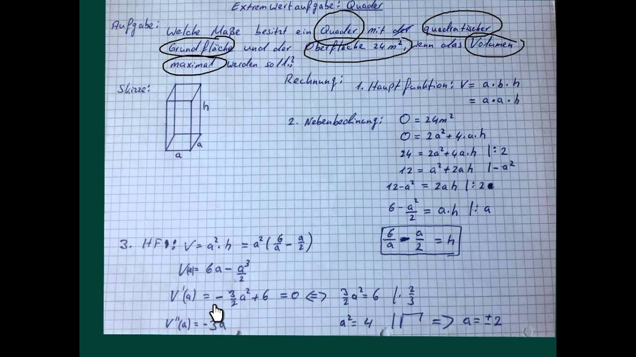Extremwertaufgabe: Quader Mit Quadratischer Grundfläche