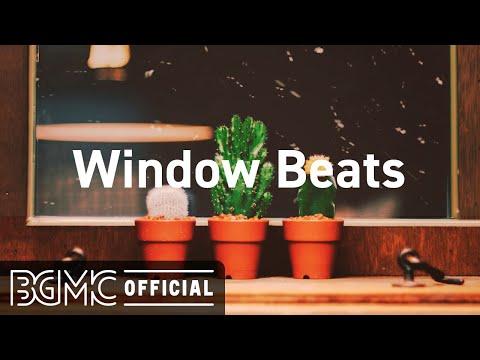 Window Beats: Lofi Hip Hop Jazz Radio - Chill Beats Mix for Study, Focus