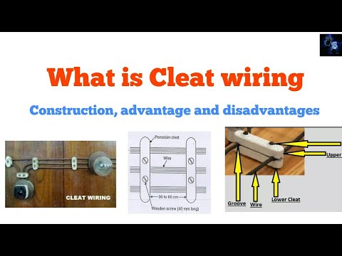 Cleat Wiring in hindi, Construction, materials, advantage ... on