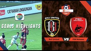 Bali United (1) vs PSM Makasar - Goal Highlights | Shopee Liga 1