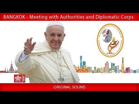 Pope Francis-Bangkok-Meeting with Authorities 2019-11-21