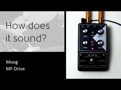 Moog MF-Drive - How does it sound?