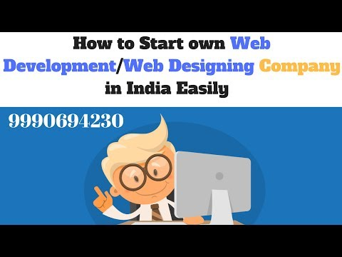 How to Start own Web Development Designing Company in India हिन्दी
