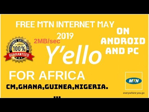 Free Internet With MTN All Over Africa(CM,GB,Nigeria,Congo...) At 2mb/s On Android&PC  100% 2019