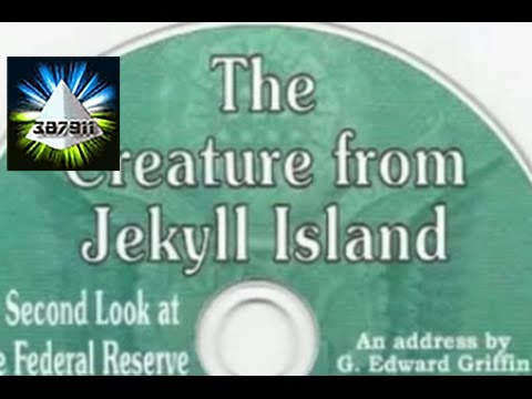 G Edward Griffin 💿 Federal Reserve Banking Cartel Money Conspiracy 👽 Creature from Jekyll Island