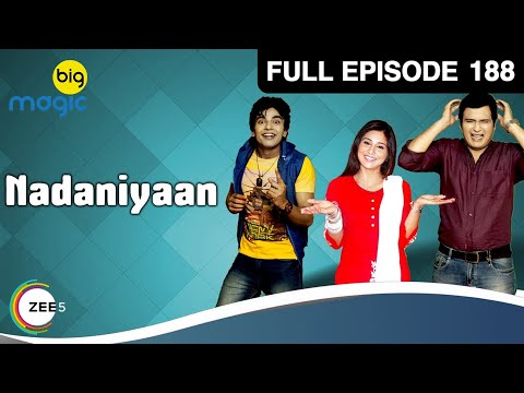 Nadaniyaan Ep 188 : 16th June Full Episode