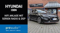 Hyundai I30N - HiFi Anlage mit Serienradio und DSP Technik | pro audio gmbh