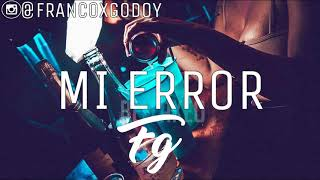 MI ERROR 💀 ZION✘ ELADIO CARRION ✘ FRANN DJ [REMIX 2019]