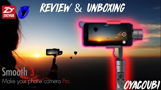 Zhiyun Smooth 3 Unboxing & Review – Smartphone 3 Axis Gimbal Stabilzer