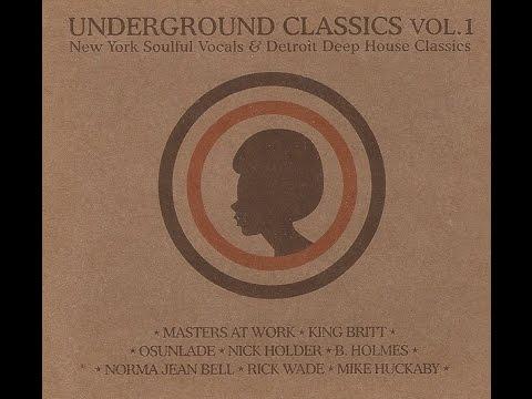 Underground Classics Vol 1 by Funky Chocolate (2004)
