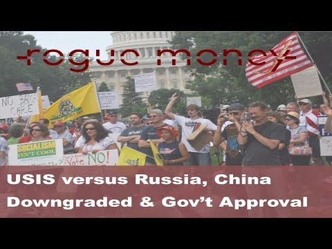 Rogue Mornings - USIS versus Russia,  China Credit Downgrade & Gov't Approval Rating (09/21/2017