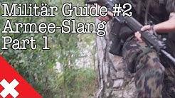 Militär-Guide #2 | Militärslang: Begriffe und Abkürzungen (Part 1/3)