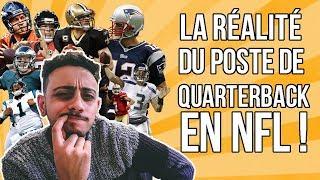 LA RÉALITÉ DU POSTE DE QUARTERBACK EN NFL