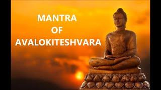 Mantra Of Avalokiteshvara . Buddha Mantra . Audio Courtsey : iTunes. Video : Barun Dey