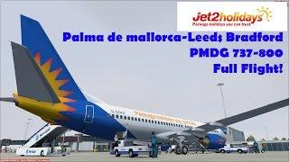 [FSX]Jet2 Palma De Mallorca-Leeds Bradford 737-800NGX