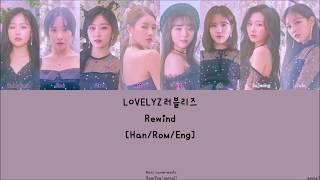 [3.42 MB] LOVELYZ 러블리즈 : Rewind [Han/Rom/Eng] Lyrics
