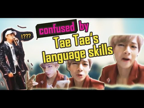 When language skills of V (태형 - BTS) make you confused