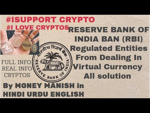 RESERVE BANK OF INDIA BAN (RBI) Regulated Entities From Dealing In Virtual Currency|| All solution