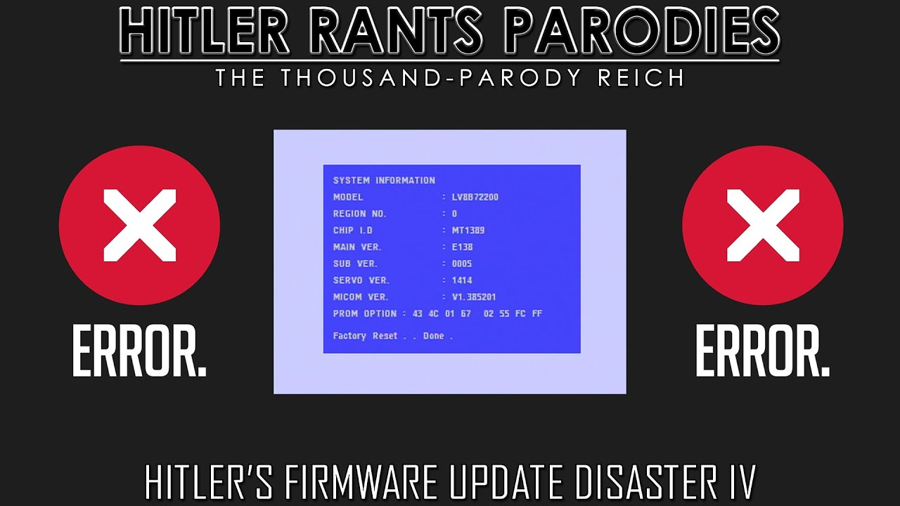Hitler's firmware update disaster IV