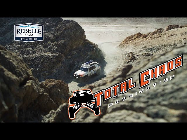 2018 Rebelle Rally with TOTAL CHAOS Fabrication Inc.