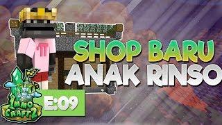 Immocraft S2 -  Shop Baru & Anak Rinso - Minecraft Survival Indonesia Eps 09