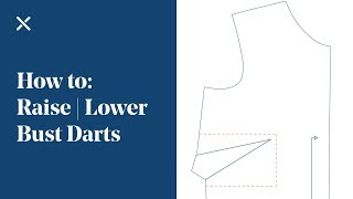 How To: Move Bust & Waist Darts For Bust Apex