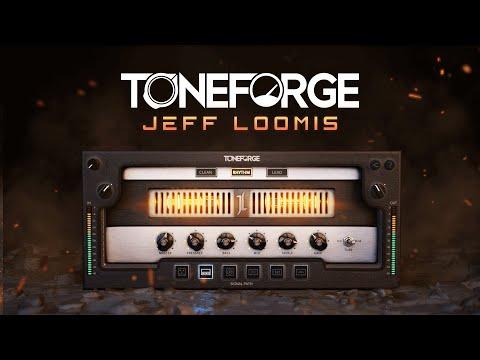 Introducing Toneforge Jeff Loomis