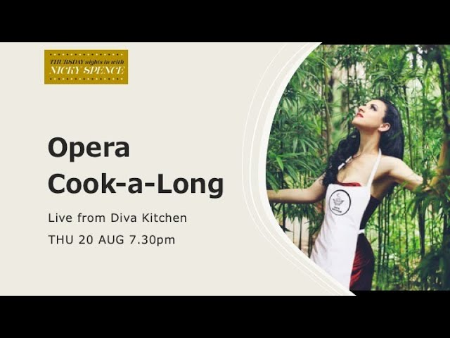 Opera Themed Cook-a-Long with Diva Kitchen