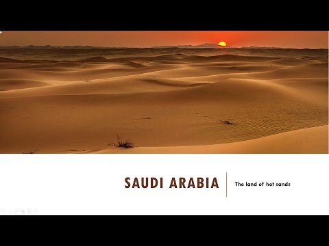 Saudi Arabia-The Land of Hot Sands - 5th Standard, Social Science, CBSE