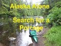 Alaska Alone Searching for a Portage (part 11)