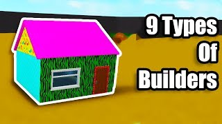 9 Types of Bloxburg Builders! • Roblox