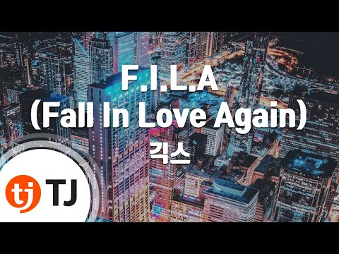 [TJ노래방] F.I.L.A(Fall In Love Again) - 긱스(Feat.DJ Dopsh) (Geeks) / TJ Karaoke