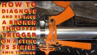 STIHL FS SERIES 4MIX TRIMMER / WEED EATER  REPAIR   HOW TO REPLACE A BROKEN THROTTLE TRIGGER