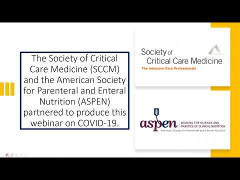 Webinar: Managing Nutrition Support for Critically Ill COVID-19 Patients