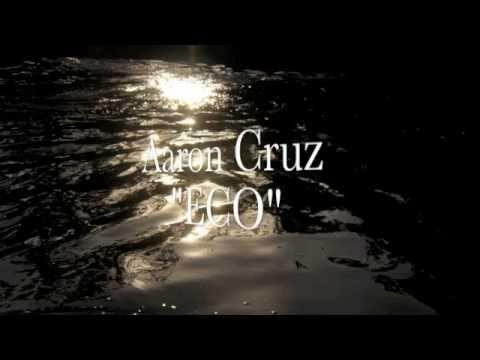 Aaron Cruz ECO (David Aguilar)